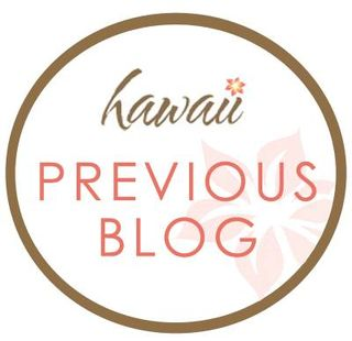 Hawaii Blog Hop Previous Blog button