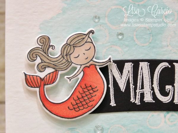 Close up image of a watercolor washed bubbles with a mermaid floating along side the greeting. Magical Day by Stampin' Up!