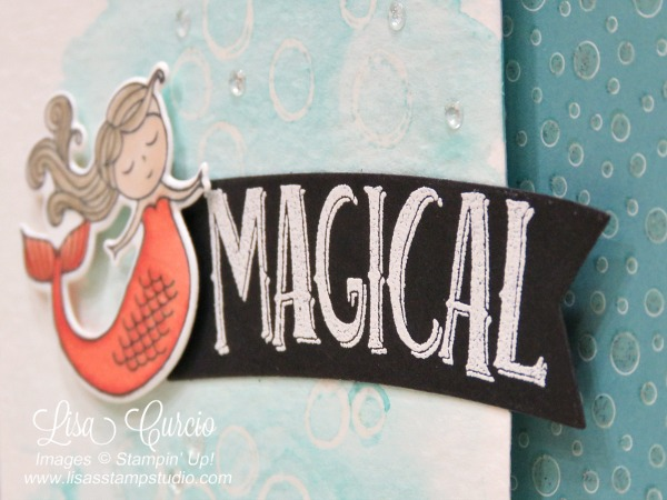 This white heat embossed greeting on black cardstock provides the perfect focal point for this little mermaid. Stampin' Up!'s Magical Day.