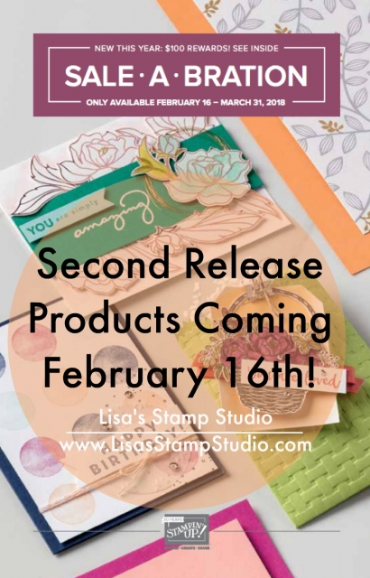 Second release of free products for Stampin' Up!'s Sale-A-Bration sale. Lisa's Stamp Studio