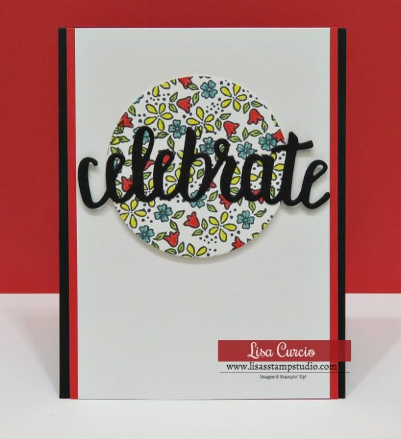 Celebrate You Thinlits are highlighted by a circle of flowers. Stampin' Up! P.S. You're the Best