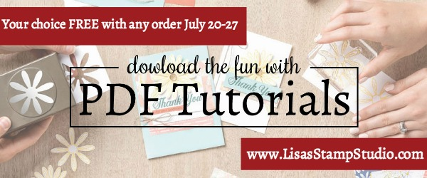 Free tutorial of your choice July 20-27. Lisa's Stamp Studio Stampin' Up! Incentive Trip special