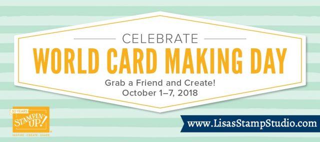 World Card Making Day sale! Stamp sets, cardstock, envelopes and adhesives 10% off October 1-7. Stampin' Up!