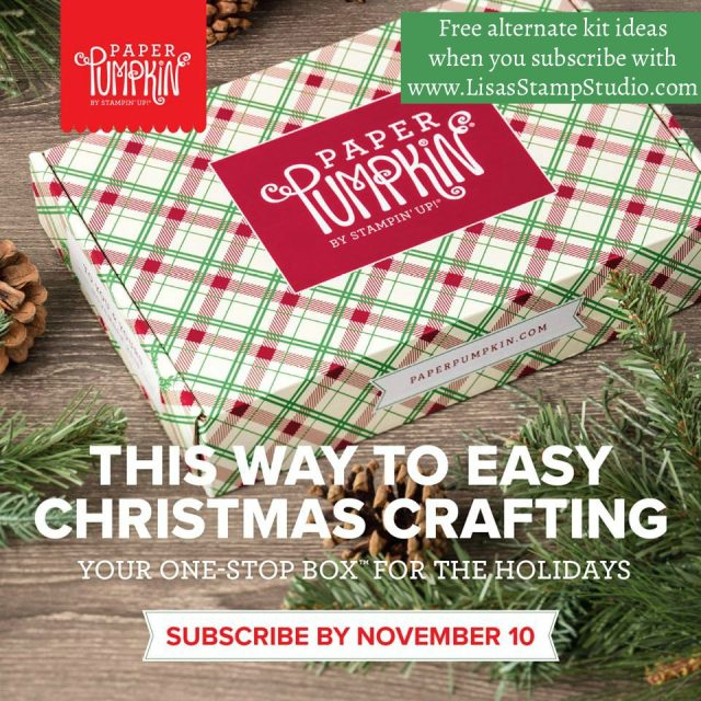 Easy Christmas Crafting with free alternate kit ideas - Paper Pumpkin Parade with Lisa's Stamp Studio