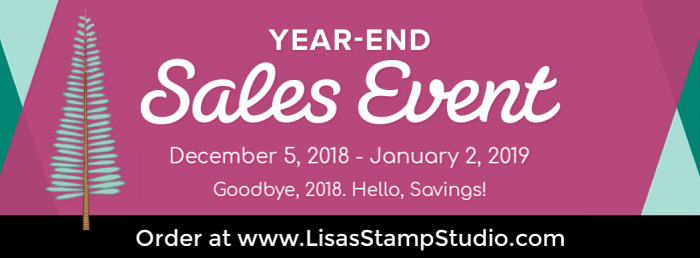 Stampin' Up! Year End Closeout Sales Event December 5-January 2 while supplies last on retiring and surplus paper crafting supplies. Lisa's Stamp Studio provides added ordering rewards, too!