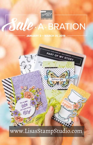 Stampin' Up!'s largest sale of the year, Sale-A-Bration products your choice of a free exclusive product for every $50 purchase. Jan 1 - Mar 31, 2019. Lisa's Stamp Studio ordering rewards apply, too!