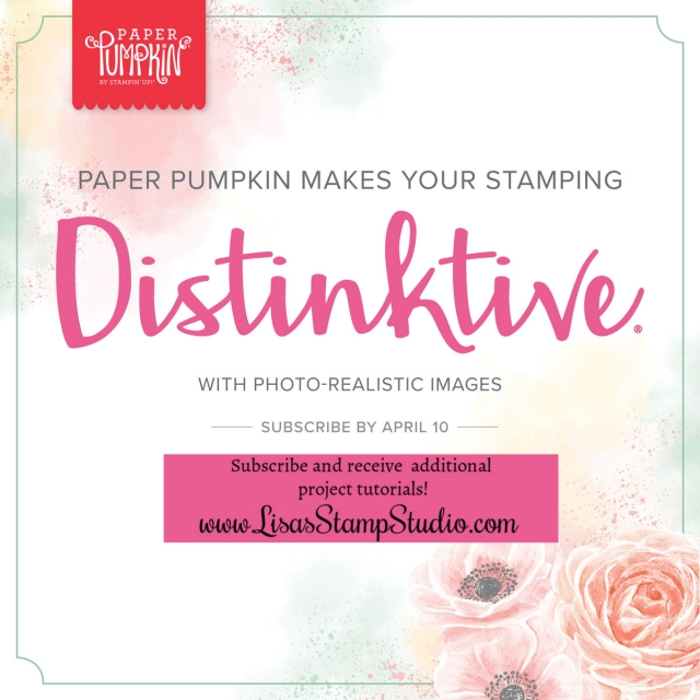 April 2019 Distinktive stamps included. Additional free tutorials provided when you subscribe through Lisa's Stamp Studio. #lisasstampstudio #stampinup #papercrafts #handmadecards #handmade #crafts #diy #rubberstamps