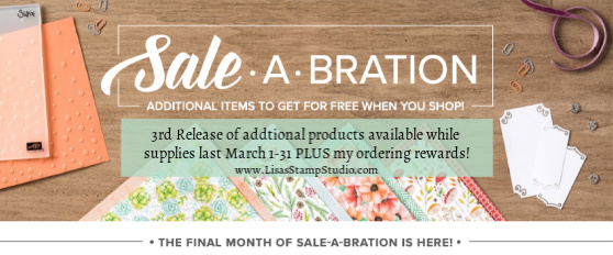 8 additional products FREE with any $50 order before shipping and tax while supplies last March 1 - 31. #saleabration #lisasstampstudio #stampinup #papercrafts #handmade