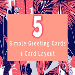 5 Simple Greeting Cards You Can Make With One Card Layout