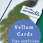 vellum-cards-tips-tricks