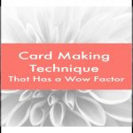 card-making-technique-wow-factor