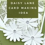 daisy-lane-card-making-idea