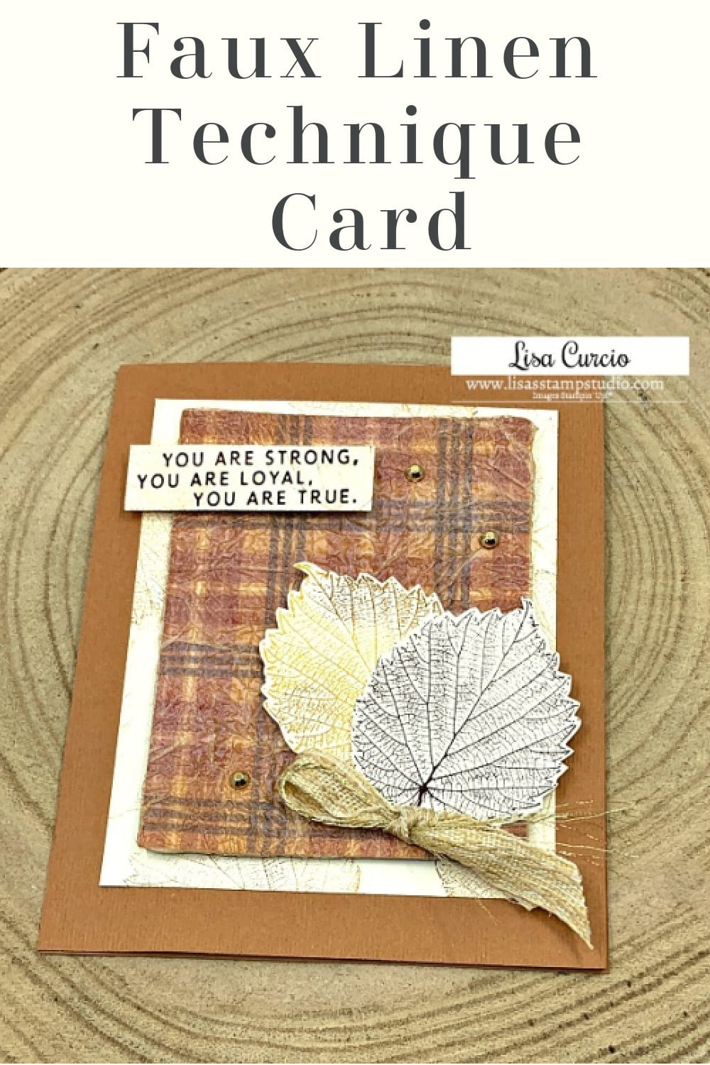 tissue-paper-on-diy-card-faux-linen-card-technique-stampin-up-loyal-leaves