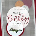 #craftwithme-birthday-card-tutorial