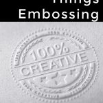 all-things-embossing-die-cutting-video-series