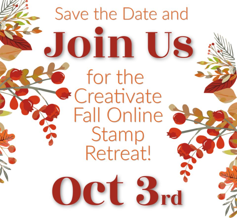 Online Fall Stamp Retreat | October 3, 2020 Event