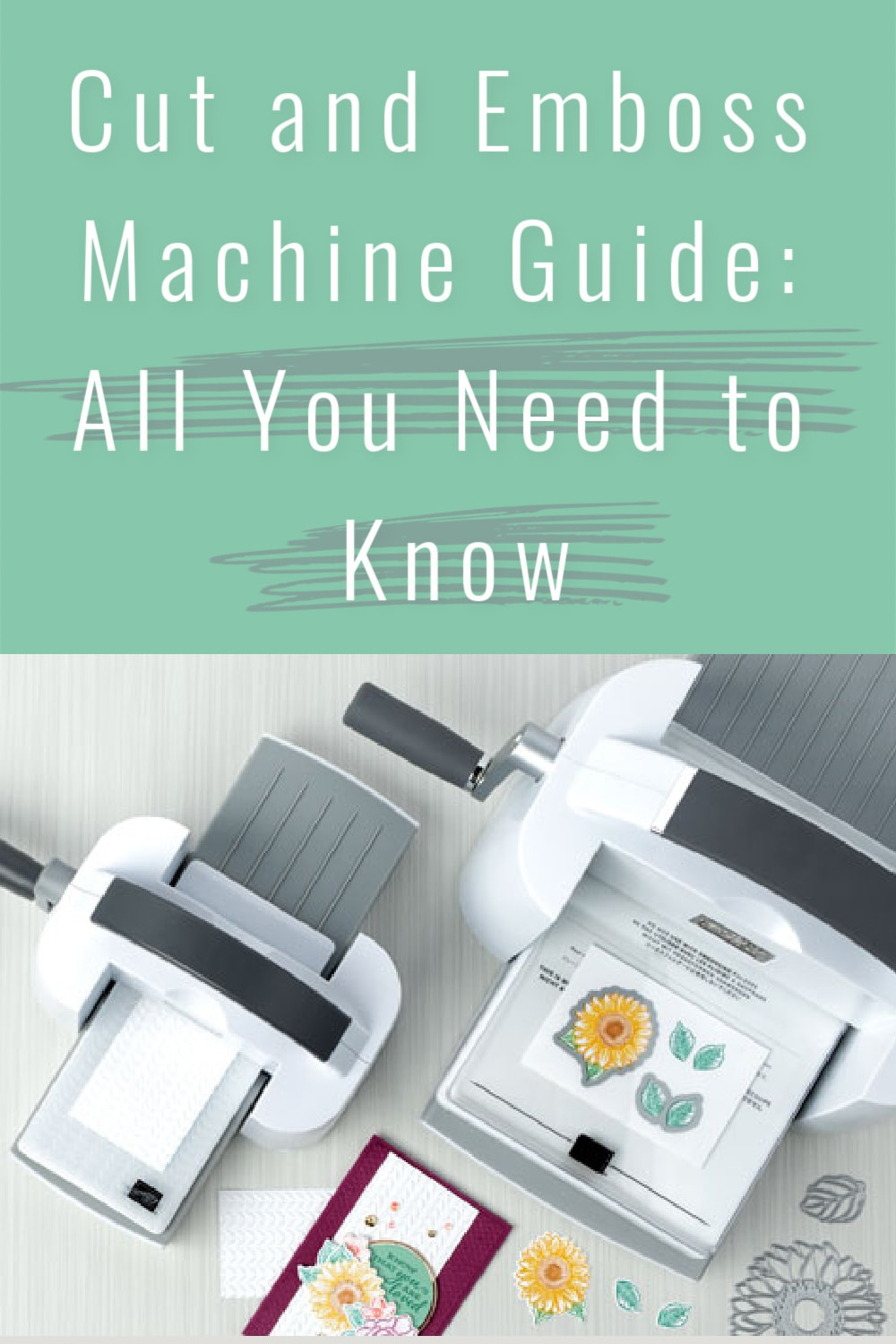 cut-and-emboss-machine-guide