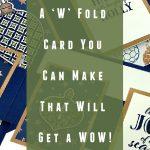w-fold-card-you-can-make