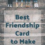 best-friendship-card-to-make