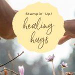 stampin-up-healing-hugs