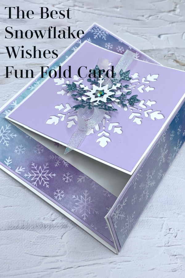 The best snowflake wishes fun fold card to save to your Pinterest board.