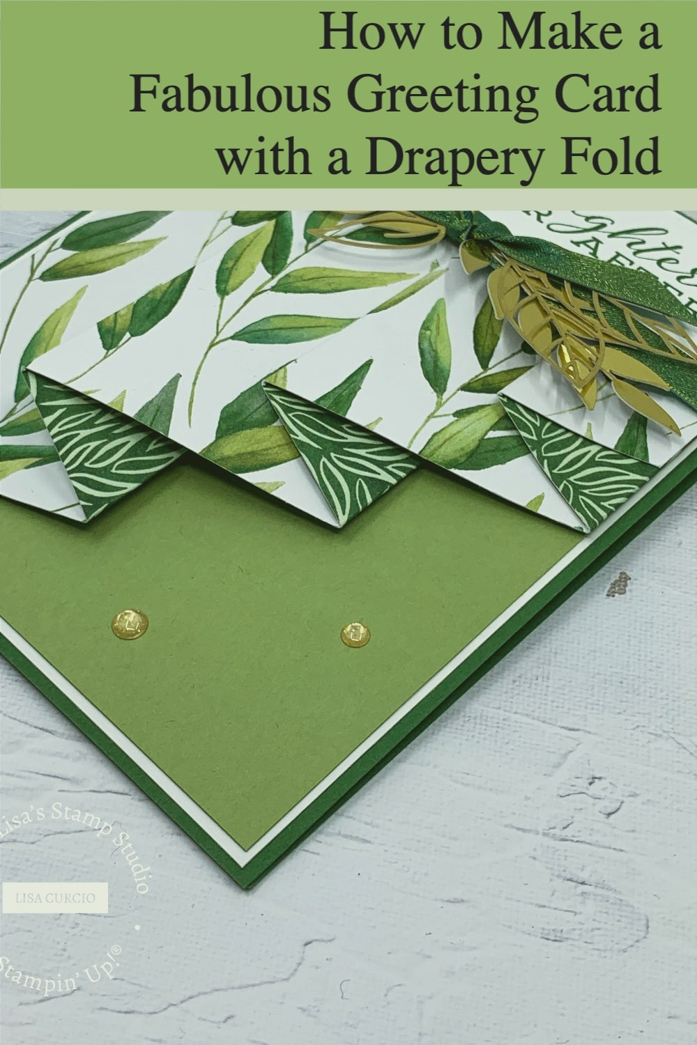 How to make a fabulous greeting card with a drapery fold in easy steps; save it to your pinterest board