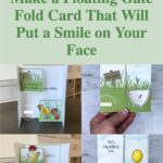 Make a Floating Gate Fold Card That Will Put a Smile on Your Face