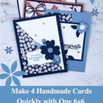 Make 4 Handmade Cards Quickly with One 6x6 Piece of Designer Paper