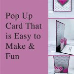 Pop Up Card That is Easy to Make & Fun