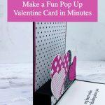 Make a Fun Pop Up Valentine Card in Minutes