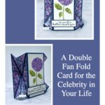 A Double Fan Fold Card For The Celebrity in Your Life