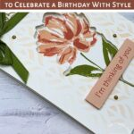 A Tri-Fold Window Card to Celebrate a Birthday With Style