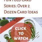 Fun Fold Card Series: Over 2 Dozen Card Ideas