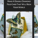 Make A Double Diamond Fold Card That Will Rock Your World
