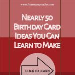 Nearly 50 Birthday Card Ideas You Can Learn to Make