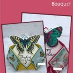 Stampin Up! Butterfly Bouquet