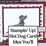 Stampin' Up! Hot Dog Card Idea You'll Love
