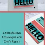 Card Making Technique You Can't Resist Trying