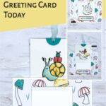 Snailed it! Make this Adorable Greeting Card Today