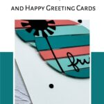 Try A Floating Element Card Technique For Fun Greeting Cards